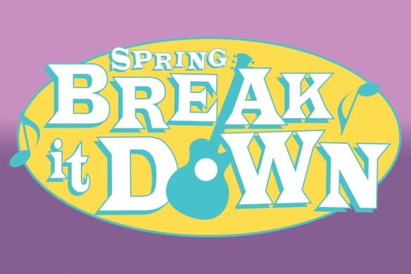 Spring Break it Down